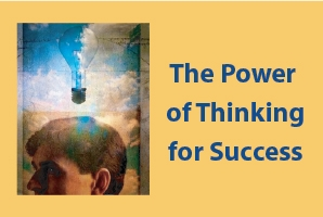 The Power of Thinking for Success