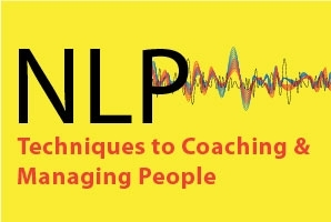 NLP Techniques for Coaching & People Management