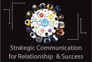 Strategic Communication for Relationship & Success