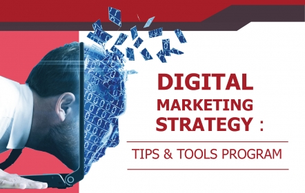 Digital Marketing Strategy : Tips and Tools Program